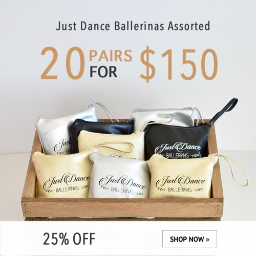 Just Dance Ballerinas - 20 pairs assorted package $150.00