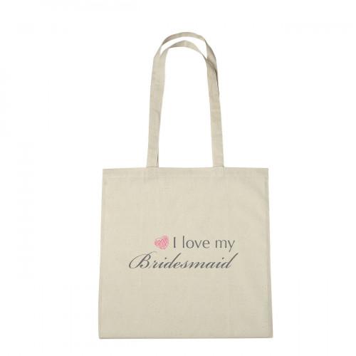 WB - I Love My Bridesmaid - $8.50